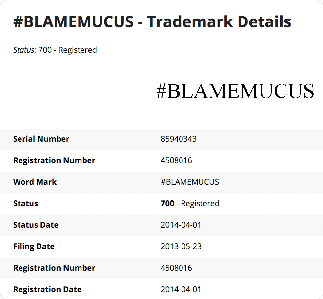 Blame Mucus Trademark details