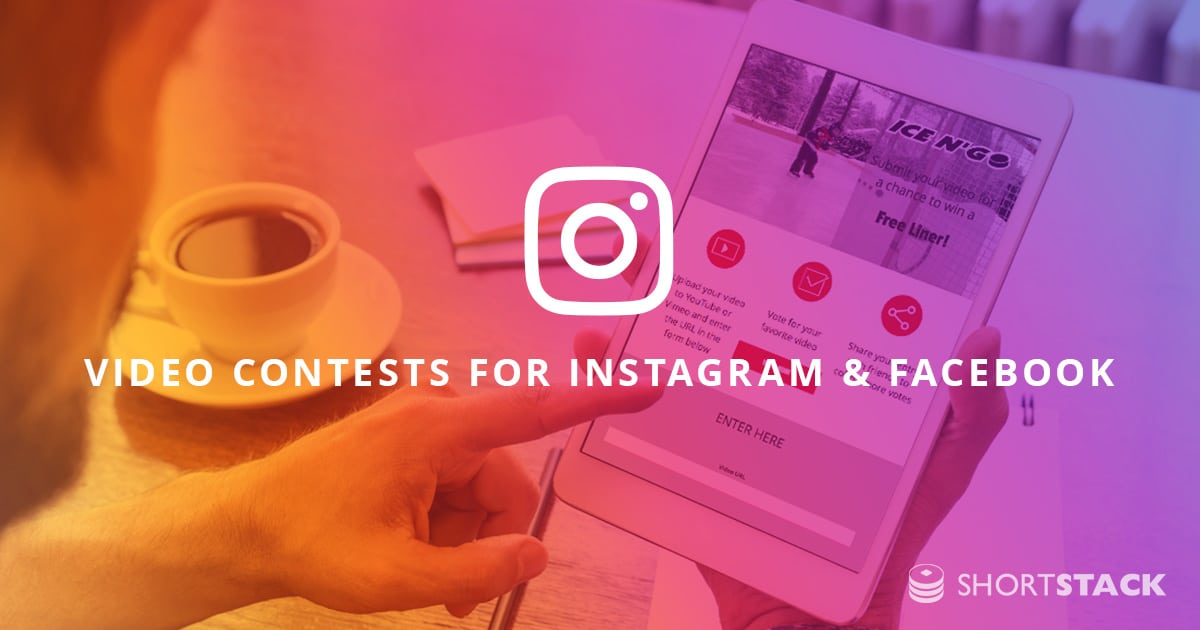 3 Types of Video Contests for Instagram and Facebook