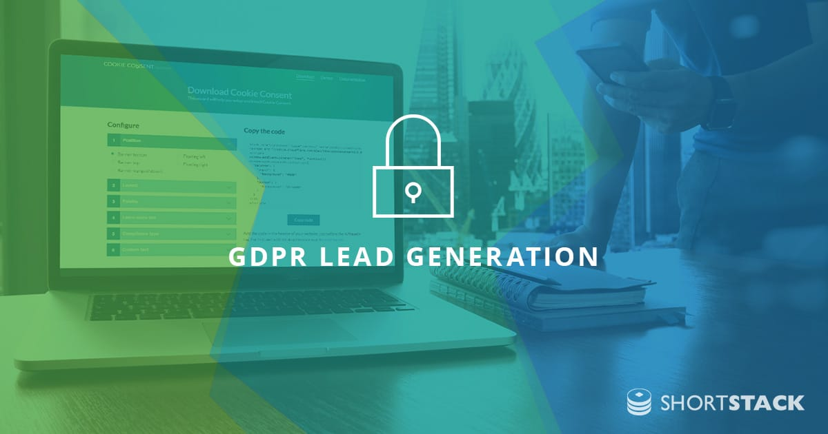 A Guide to GDPR Lead Generation: How Have Things Changed